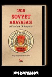 1918 Sovyet Anayasası & İşçi Sınıfının İlk Anayasası