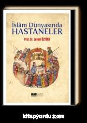 İslam Dünyasında Hastaneler