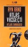 Atlas Vazgeçti / 3 Gerçek Gerçektir