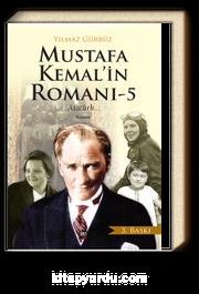 Mustafa Kemal'in Romanı 5 & Atatürk