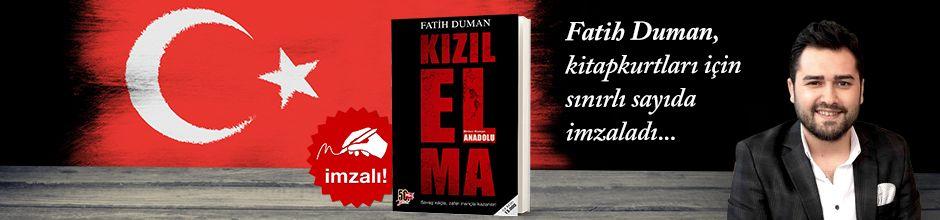 Kızılelma / Anadolu. Fatih Duman, Kitapkurtları için Sınırlı Sayıda İmzaladı.