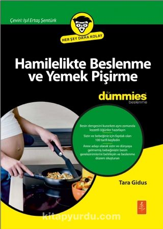 Hamilelikte Beslenme ve Yemek Pişirme for Dummies - Pregnancy CookingNutrition for Dummies - Tara Gidus pdf epub