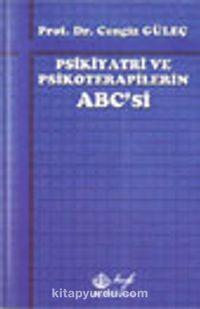 Psikiyatri ve Psikoterapilerin ABC'si - Prof.Dr. Cengiz Güleç pdf epub