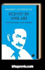 Ecevit'in Anıları & 12 Yıl Saklı Tutulan Veda Sohbetleri