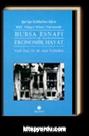 Şer'iye Sicillerine Göre XVI. Yüzyıl İkinci Yarısında Bursa Esnafı ve Ekonomik Hayat