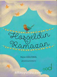 Hoşgeldin Ramazan (Oyun Kartları ile Birlikte) - Merve Gülcemal pdf epub