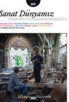 Sanat Dünyamız Üç Aylık Kültür ve Sanat Dergisi Sayı:163 Mart-Nisan 2018
