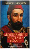 Abdülhamid'in Kurtlarla Dansı 3 (Ciltli)