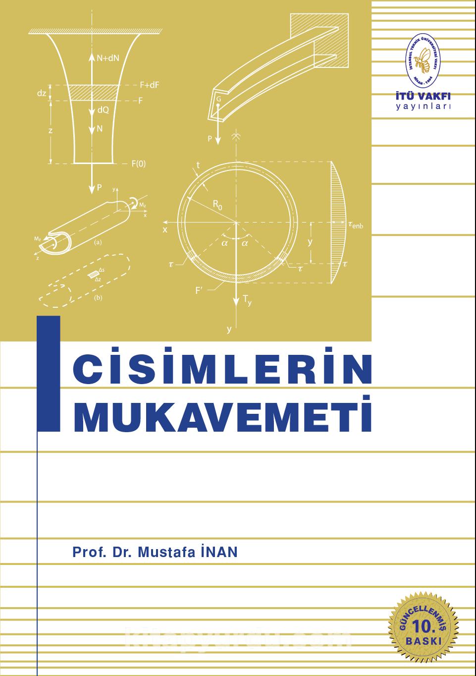 Cisimlerin Mukavemeti - Prof. Dr. Mustafa İnan pdf epub