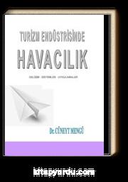 Turizm Endüstrisinde Havacılık & Gelişim - Sistemler - Uygulamalar