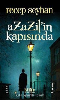 Azazil'in Kapısında - Recep Seyhan pdf epub