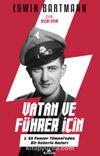 Vatan ve Führer İçin & 1. SS Panzer Tümeni'nden Bir Askerin Anıları