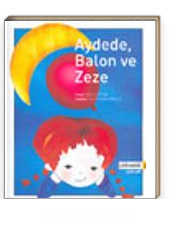 Aydede, Balon ve Zeze
