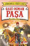 Gazi Osman Paşa / Anadolu Yiğitleri 4