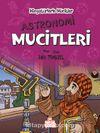 Minyatürlerle Mucitler / Astronomi Mucitleri
