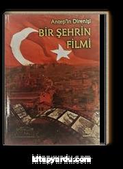 Antep'in Direnişi  Bir Şehrin Filmi (Kitap+Cd)