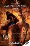 Vayuputraların Yemini / Shiva Üçlemesi