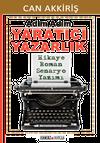 Adım Adım Yaratıcı Yazarlık & Hikaye Roman Senaryo Yazımı