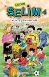 Çılgın Selim 4 / Muhteşem Amcam
