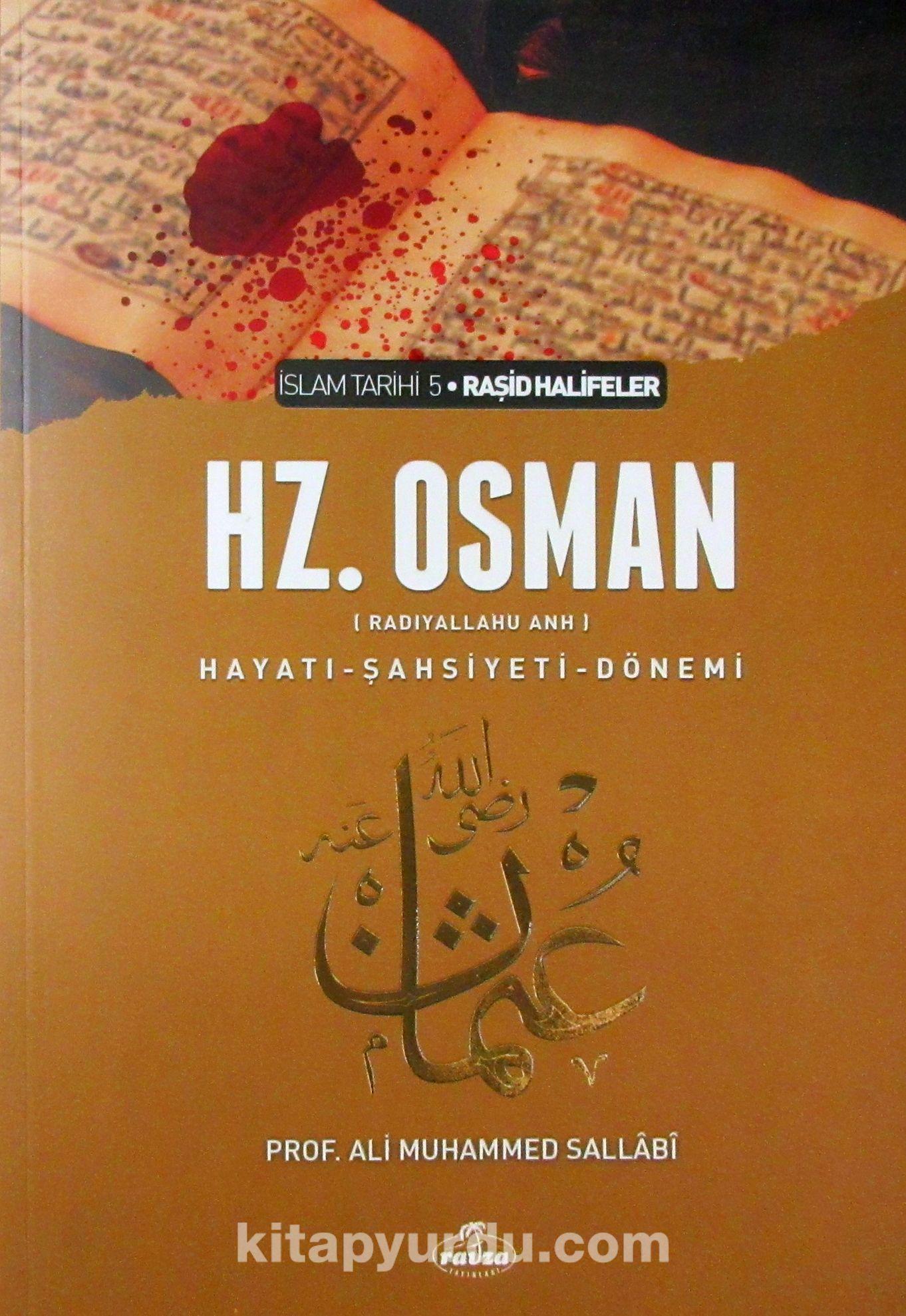 III. Halife Hz. Osman (ra) Hayatı, Şahsiyeti ve Dönemi (Ciltsiz) - Prof. Ali Muhammed Sallabi pdf epub