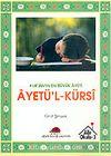 Kur'an'ın En Büyük Ayeti Ayetü-l-Kürsi