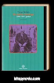Bir Şairin Günlüğü / 1945-1951 Günleri