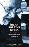 İhsan Süreyya Sırma Kitabı & Pervari'den Paris'e