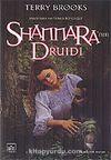 Shannara'nın Druidi (Shannara'nın Mirası 2.Cilt)