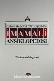 Kuran, Hadis ve Tarih Işığında İmamali Ansiklopedisi 7. Cilt