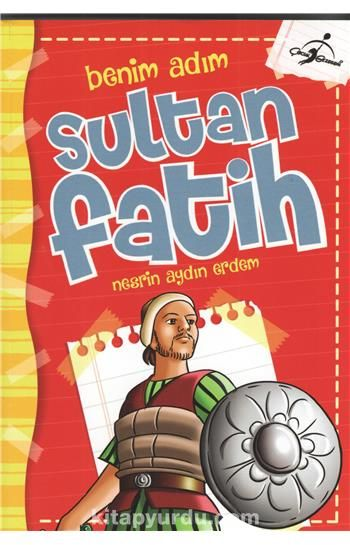 Benim Adım Sultan Fatih