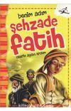 Benim Adım Şehzade Fatih