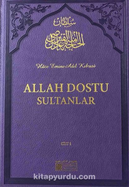 Allah Dostu Sultanlar