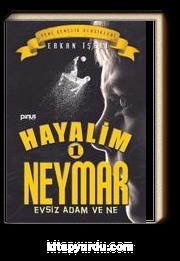 Hayalim Neymar 1 & Evsiz Adam ve Ne