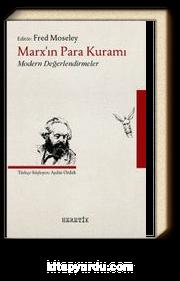 Marx'ın Para Kuramı & Modern Değerlendirmeler