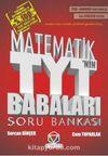 TYT'nin Babaları Matematik Soru Bankası