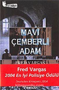 Mavi Çemberli Adam - Fred Vargas pdf epub
