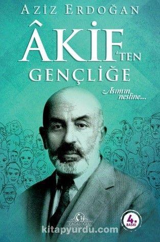 Akif'ten Gençliğe - Aziz Erdoğan pdf epub