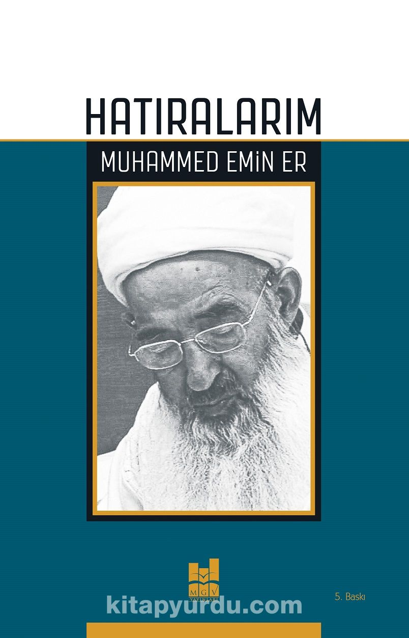 Hatıralarım - Muhammed Emin Er pdf epub