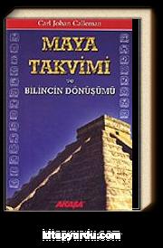 Maya Takvimi ve Bilincin Dönüşümü