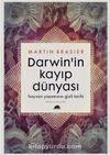 Darwin'in Kayıp Dünyası & Hayvan Yaşamının Gizli Tarihi