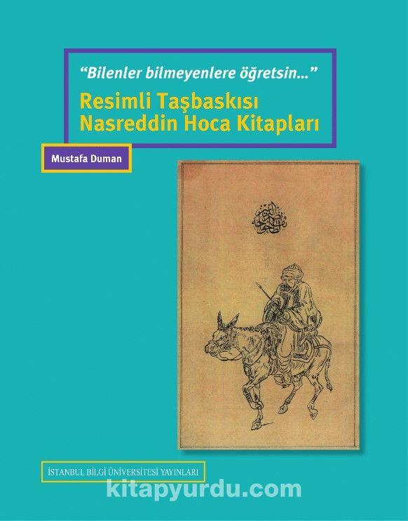 Resimli Taşbaskısı Nasreddin Hoca Kitapları - Mustafa Duman pdf epub