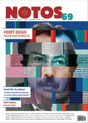 Notos Öykü İki Aylık Edebiyat Dergisi Nisan-Mayıs 2018 Sayı :69
