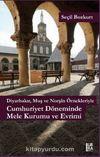 Diyarbakır, Muş ve Norşin Örnekleriyle Cumhuriyet Döneminde Mele Kurumu ve Evrimi