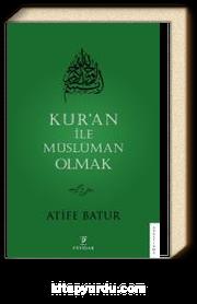 Kur'an ile Müslüman Olmak 2