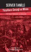 Yüzyılların Gerçeği ve Mirası V. Cilt & 19. Yüzyıl : İlerlemeler ve Çelişmeler