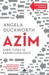 Azim Sabır, Tutku ve Kararlılığın Gücü