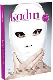 Bilimevi Kadın Dergisi Sayı:5 Nisan-Mayıs-Haziran 2018