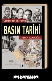 Osmanlı'dan 21. Yüzyıla Basın Tarihi