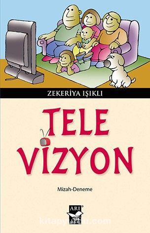 Tele-Vizyon - Zekeriya Işıklı pdf epub