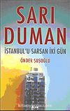 Sarı Duman: İstanbul'u Sarsan İki Gün
